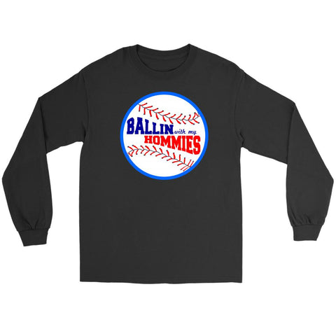 Ballin With My Homies Funny Softball Baseball Mom Quirky Gift Idea Long Sleeve-NeatFind.net