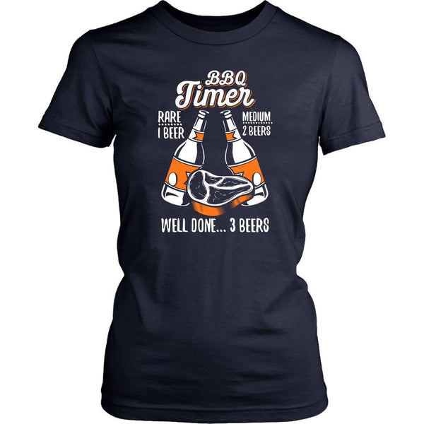 BBQ Timer Rare 1 Beer Medium 2 Beers Well Done 3 Beers Funny T-Shirt For Women-NeatFind.net
