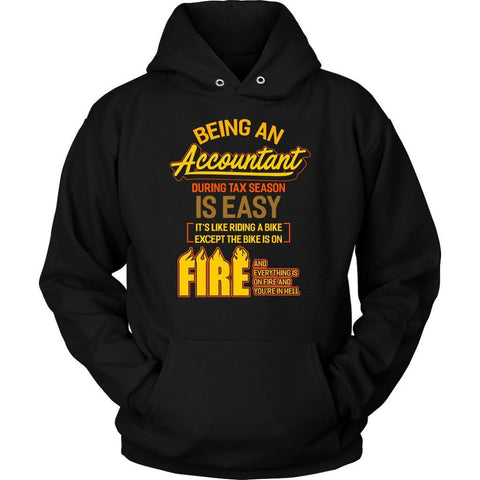 Being An Accountant During Tax Season Is Easy Bike Hell Funny Hoodie-NeatFind.net