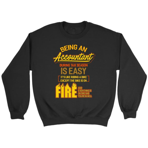 Being An Accountant During Tax Season Is Easy Bike Hell Funny Sweater-NeatFind.net
