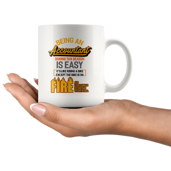 Being An Accountant During Tax Season Is Easy Bike Hell White 11oz Mug-NeatFind.net