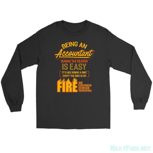 Being An Accountant During Tax Season Is Easy Bike Long Sleeve TShirt-NeatFind.net
