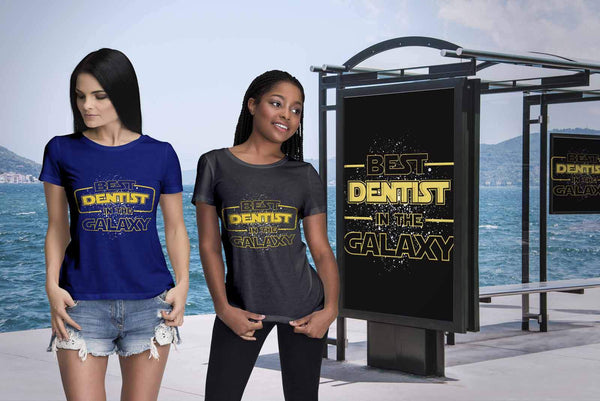 Best Dentist In The Galaxy Awesome Humor Dental Funny Gift Ideas Women TShirt-NeatFind.net