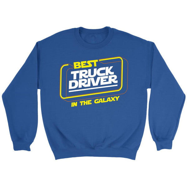 Best Truck Driver In The Galaxy Practical Funny Truckers Gifts Sweater For Men-NeatFind.net