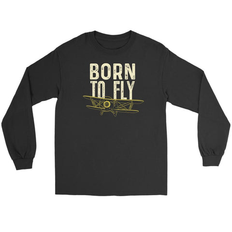 Born To Fly Awesome Humor Gag Unique Aviation Gifts Funny Gift Ideas Long Sleeve-NeatFind.net