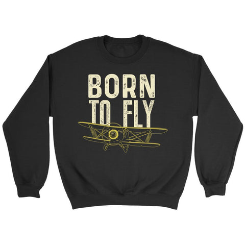Born To Fly Awesome Humor Gag Unique Aviation Gifts Funny Gift Ideas Sweater-NeatFind.net