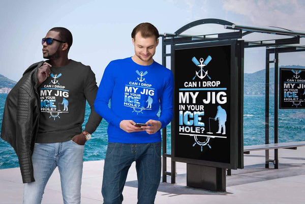 Can I Drop My Jig In Your Ice Hole Fishing Funny Unique Gag Gift Ideas Sweater-NeatFind.net