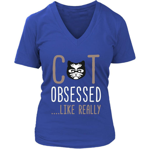 Cat Obsessed Like Really Awesome Cute Funny Kitten Lover Kitty V-Neck T-Shirt-NeatFind.net