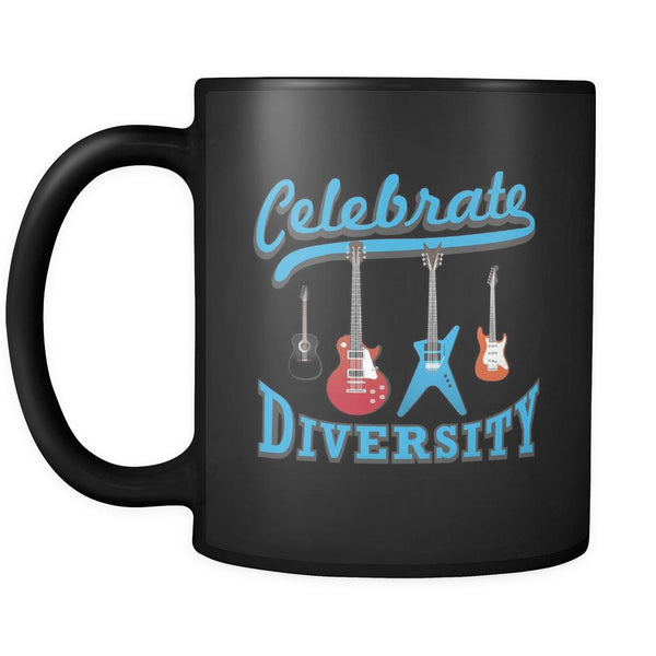 Celebrate Diversity Cool Funny Awesome Unique Guitarist Black 11oz Coffee Mug-NeatFind.net