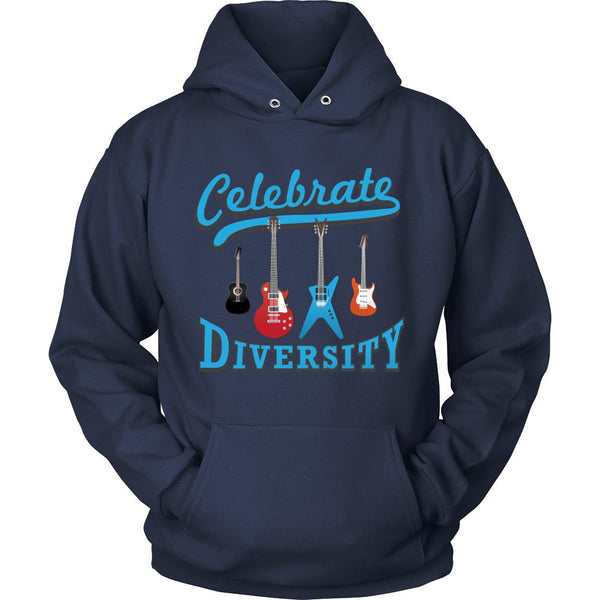 Celebrate Diversity Cool Funny Awesome Unique Guitarist Unisex Hoodie For Women & Men-NeatFind.net