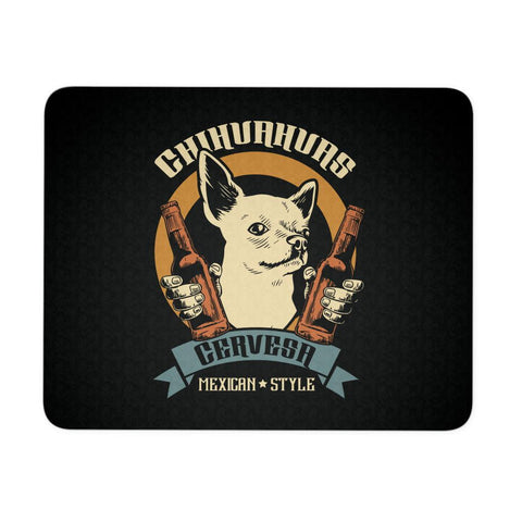 Chihuahuas Cervesa Mexican Style Cute Dog Lovers Cool Gift Idea Comfy Mouse Pad-NeatFind.net