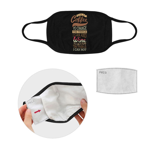 Coffee To Change Things Wine To Accept Things Washable Reusable Cloth Face Mask-L-Black-NeatFind.net