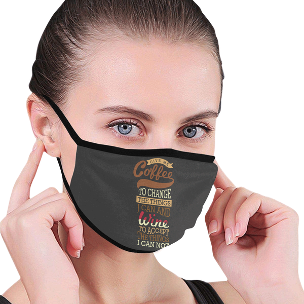 Coffee To Change Things Wine To Accept Things Washable Reusable Cloth Face Mask-NeatFind.net