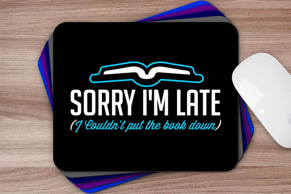 Couldnt Put Book Down Unique Avid Reader Funny Book Lover Gift Ideas Mousepad-NeatFind.net