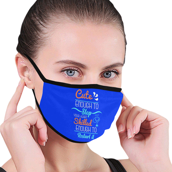 Cute Enough Stop Your Heart Skilled Enough Restart Washable Reusable Face Mask-Face Mask-NeatFind.net