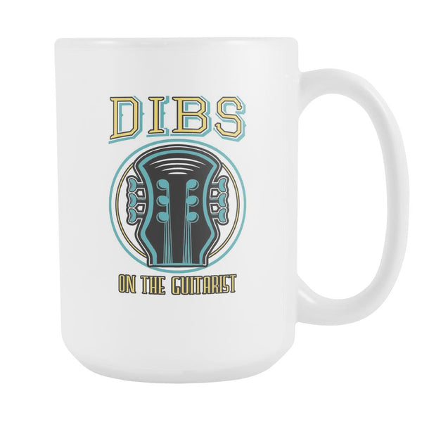 Dibs On The Guitarist Cool Funny Bass Guitar White 15oz Coffee Mug-NeatFind.net
