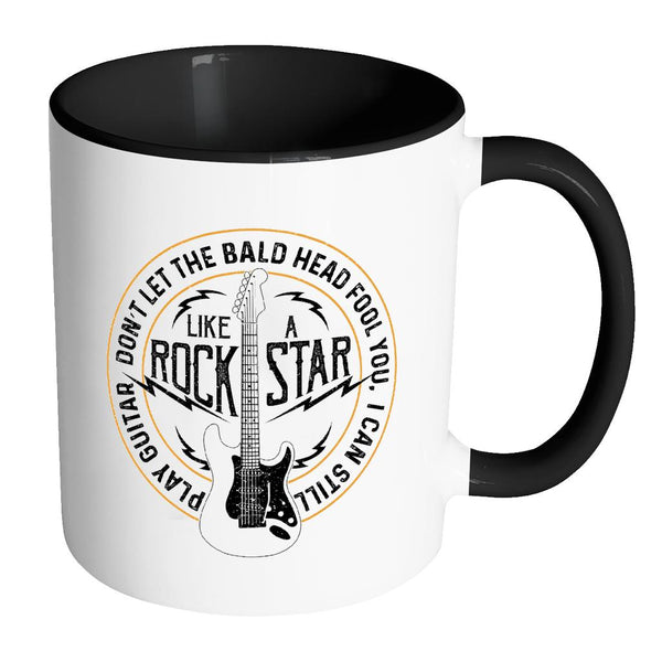 Don't Let The Bald Head Fool You Can Still Play Guitar Like RockStar Funny Guitarist 11oz Coffee Mug 7 Colors-NeatFind.net