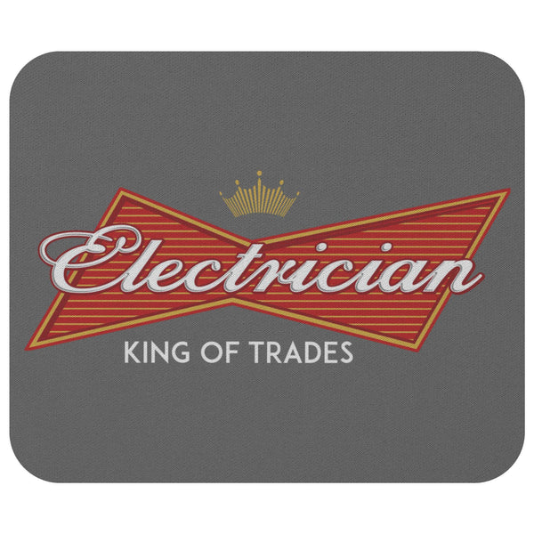 Electrician King Of Trades Unique Funny Lineman Contractor Gift Ideas Mouse Pad-NeatFind.net