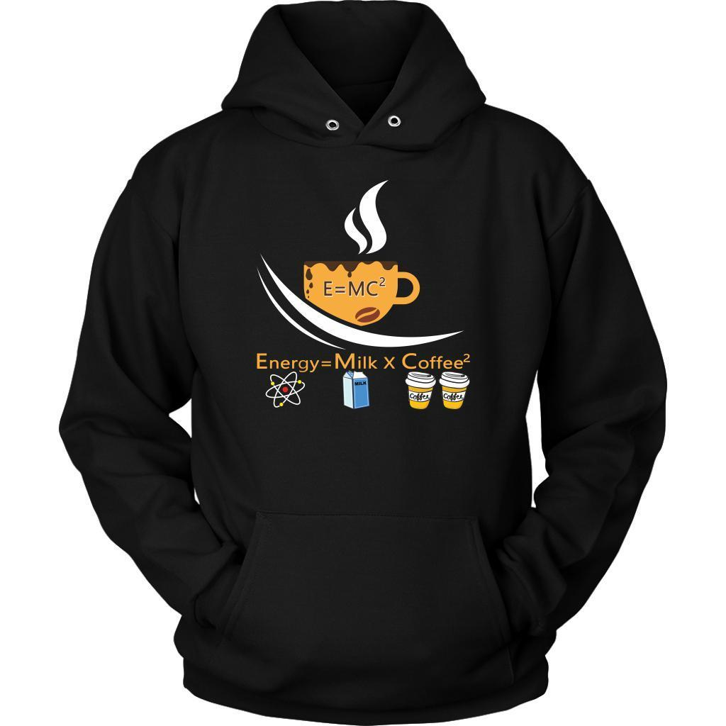 E=MC2 Energy = Milk X Coffee2 The Science of Coffee Lover Funny Gift Hoodie-NeatFind.net