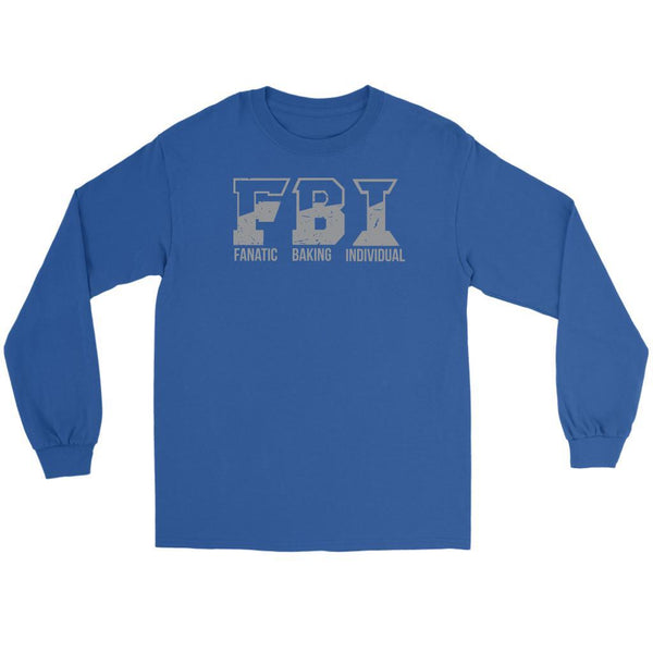 F.B.I. Fanatic Baking Individual Funny Gifts Ideas For Bakers Soft Long Sleeve-NeatFind.net