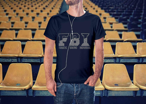 F.B.I. Fanatic Baking Individual Funny Gifts Ideas For Bakers Soft Unisex TShirt-NeatFind.net