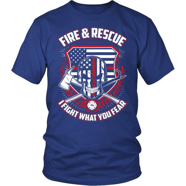 Fire & Rescue - I Fight What You Fear-NeatFind.net