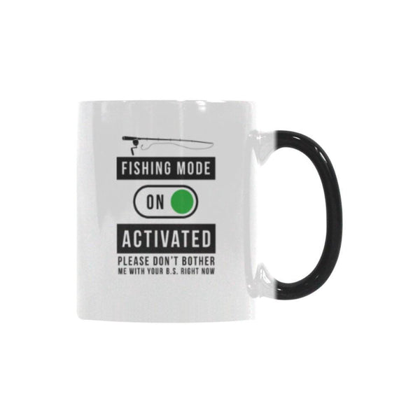Fishing Mode Activated Please Don't Bother Me With Your BS Right Now Color Changing/Morphing 11oz Mug-NeatFind.net