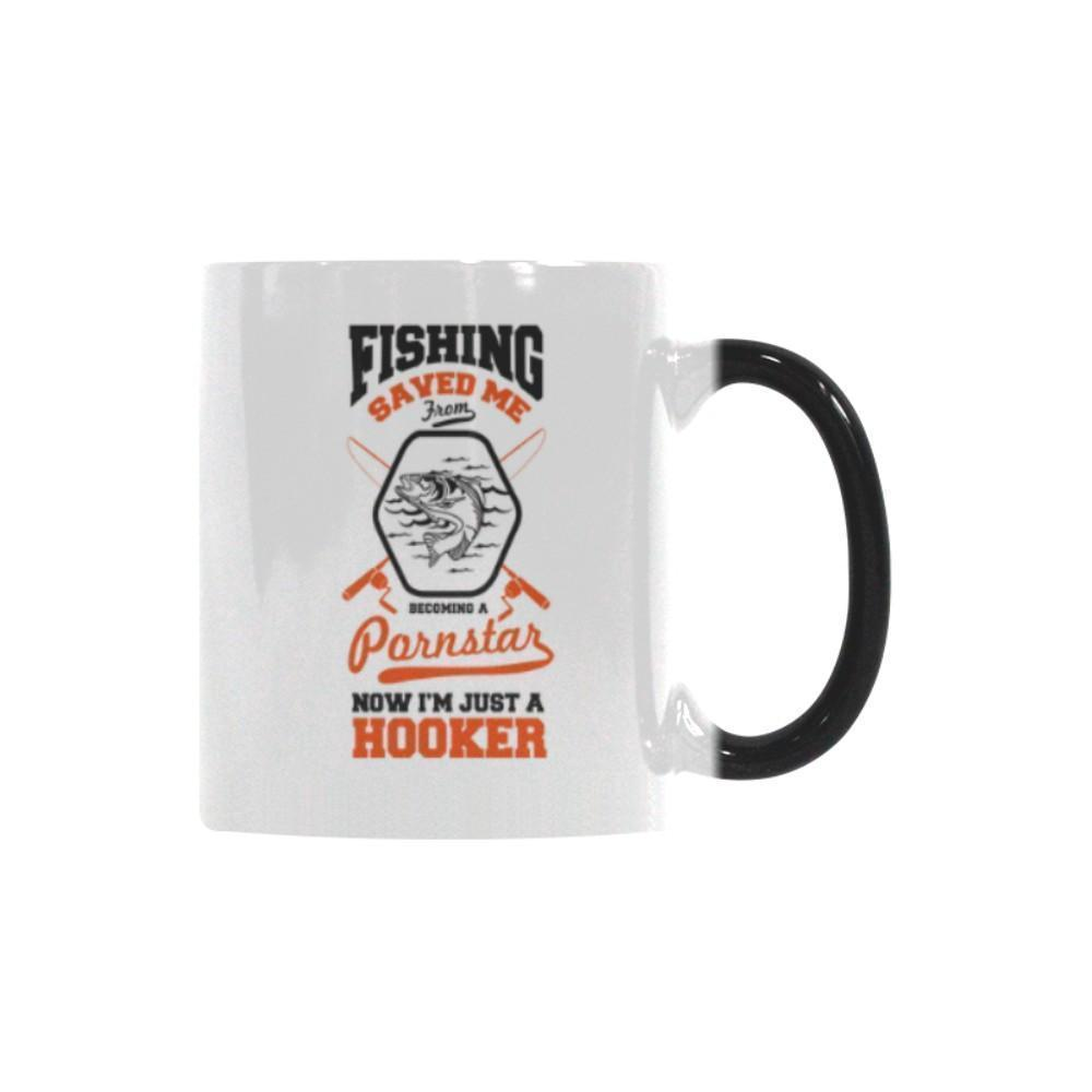Fishing Saved Me From Becoming A Pornstar Now I'm Just A Hooker Color Changing/Morphing 11oz Mug-NeatFind.net
