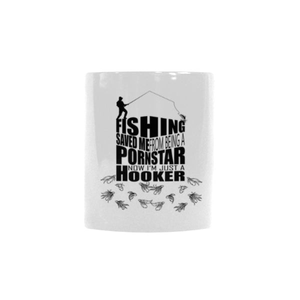 Fishing Saved Me From Being A Pornstar Now I'm Just A Hooker V2 Color Changing/Morphing 11oz Mug-NeatFind.net