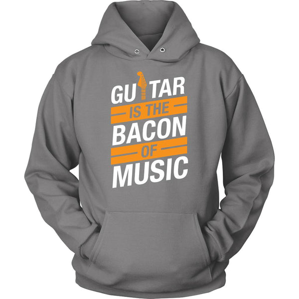 Guitar Is The Bacon Of Music Cool Funny Awesome Unique Guitarist Unisex Hoodie For Women & Men-NeatFind.net