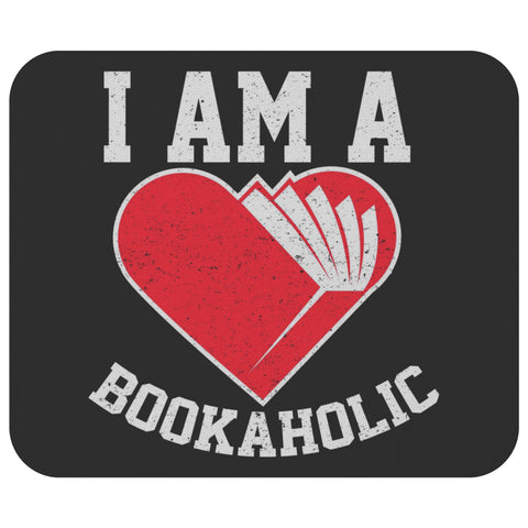 I Am A Bookaholic Unique Avid Reader Cute Funny Book Lover Gift Ideas Mousepad-NeatFind.net