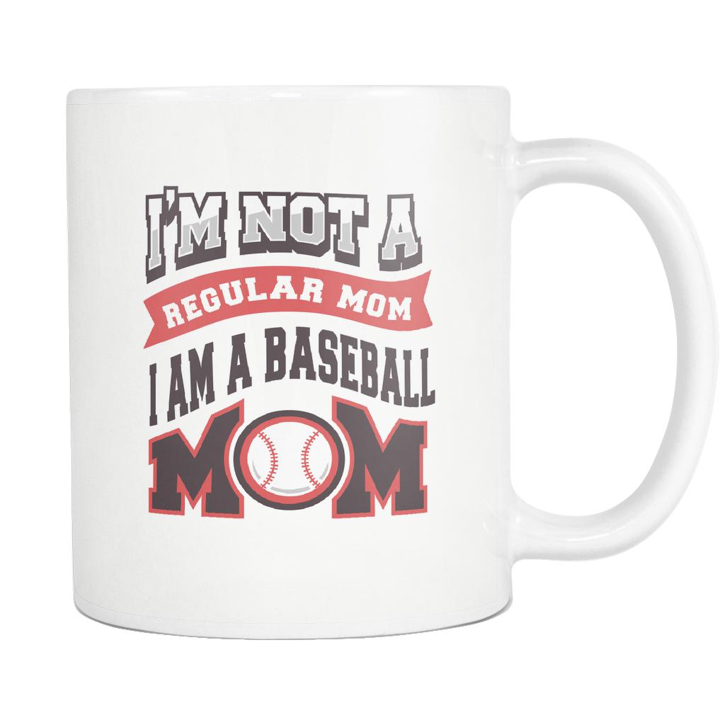 I Am Not A Regular Mom I Am A Baseball Mom Funny Unique Cool Awesome Baseball White 11oz Coffee Mug-NeatFind.net
