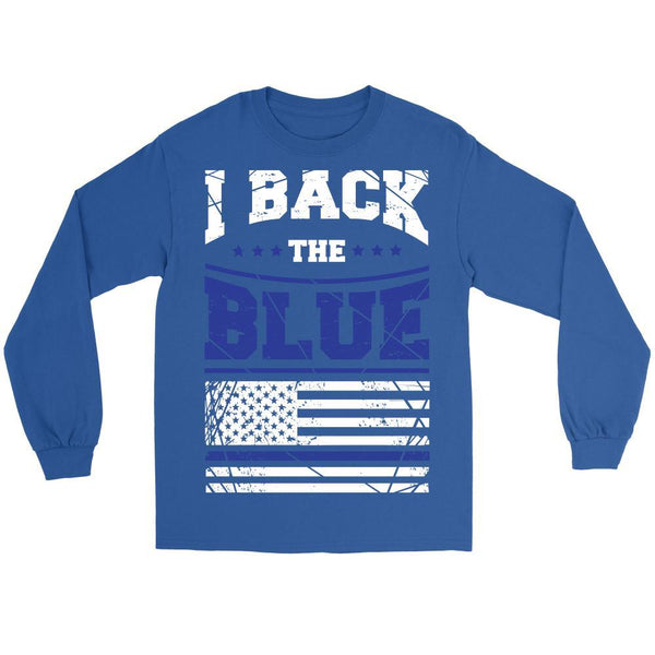 I Back The Blue Police Thin Blue Line Blue Lives Matter T-Shirt/Long Sleeve/Crewneck Sweatshirt/Hoodie-NeatFind.net