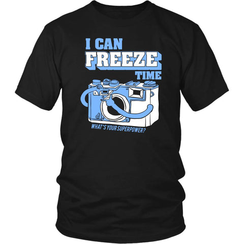 I Can Freeze Time What's Your Superpower? Cool Funny Photographer Gifts TShirt-NeatFind.net