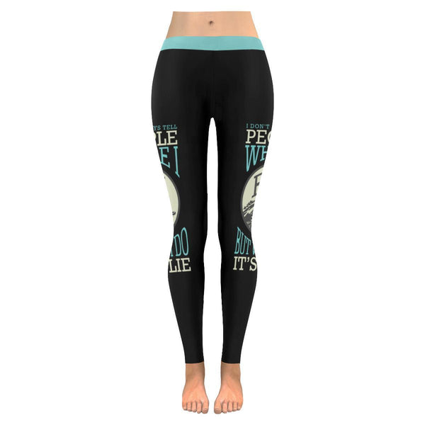I Don't Always Tell People Where I Fish But When I Do It's A Lie Low Rise Leggings For Women (3 colors)-NeatFind.net