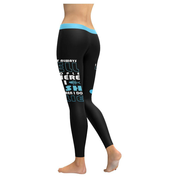 I Don't Always Tell People Where I Fish But When I Do It's A Lie V2 Low Rise Leggings For Women (3 colors)-NeatFind.net