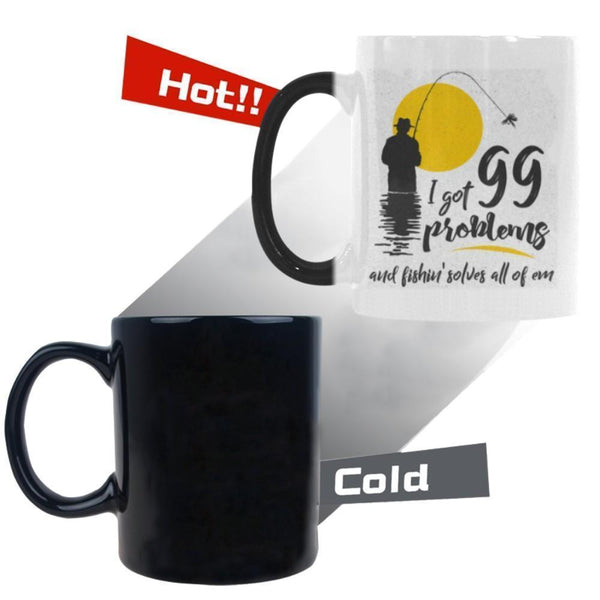I Got 99 Problems And Fishin' Solves All Of Em V2 Color Changing/Morphing 11oz Mug-NeatFind.net