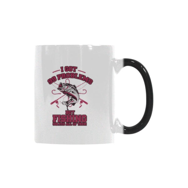 I Got 99 Problems But Fishing Solves All Of Them Color Changing/Morphing 11oz Mug-NeatFind.net
