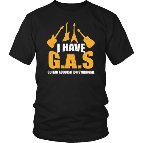 I Have G.A.S. Guitar Acquisition Syndrome Cool Funny Guitarist Unisex T-Shirt-NeatFind.net