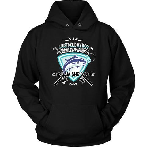 I Just Hold My Favourite Rod Wiggle My Worm Bam Shes On It Fishing Gift Hoodies-NeatFind.net