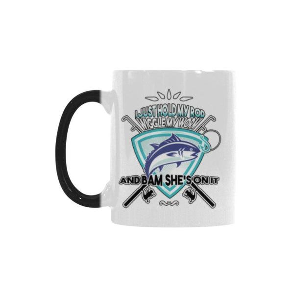 I Just Hold My Rod Wiggle My Worm And Bam She's On It V2 Color Changing/Morphing 11oz Mug-NeatFind.net