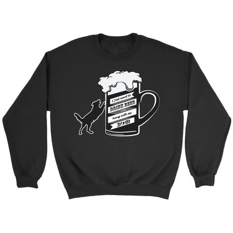 I Just Want To Drink Beer & Hang With My Dog Snob Lover Funny Gift Ideas Sweater-NeatFind.net
