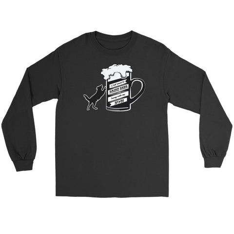 I Just Want To Drink Beer & Hang With My Dog Snob Lover Funny Gift Long Sleeve-NeatFind.net