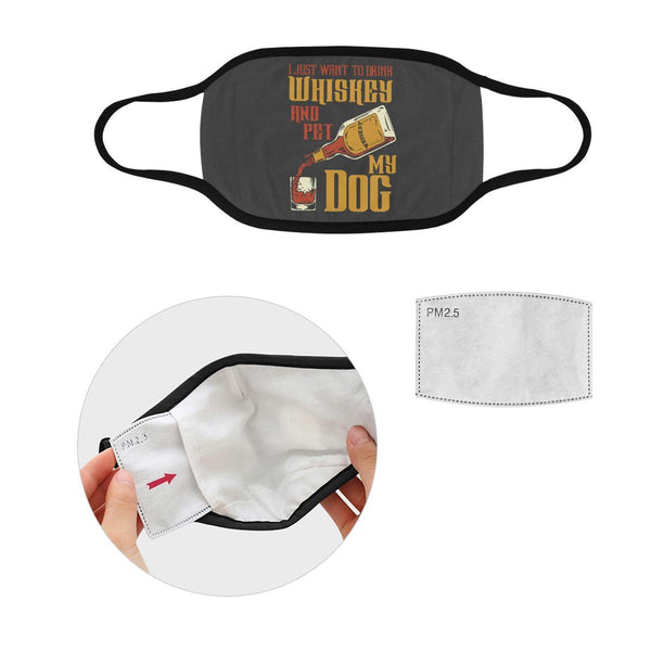 I Just Want To Drink Whiskey & Pet My Dog Washable Reusable Cloth Face Mask-Face Mask-S-Grey-NeatFind.net