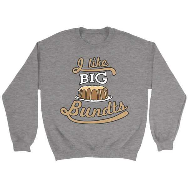 I Like Big Bundts Funny Gifts Ideas For Bakers Baking Super Soft & Comfy Sweater-NeatFind.net