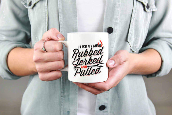 I Like My Meat Rubbed Jerked & Pulled BBQ Funny Gifts White 11oz Coffee Mug-NeatFind.net