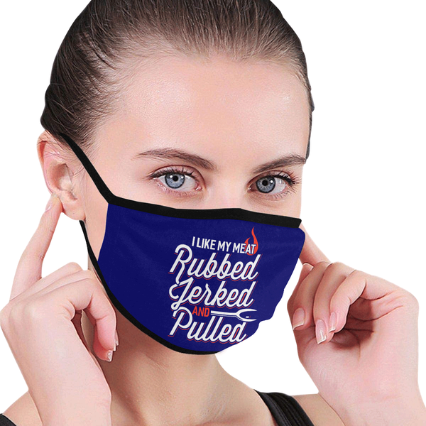 I Like My Meat Rubbed Jerked & Pulled BBQ Washable Reusable Cloth Face Mask-NeatFind.net