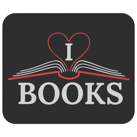 I Love Books Unique Avid Reader Cute Funny Book Lover Fun Gift Ideas Mousepad-NeatFind.net