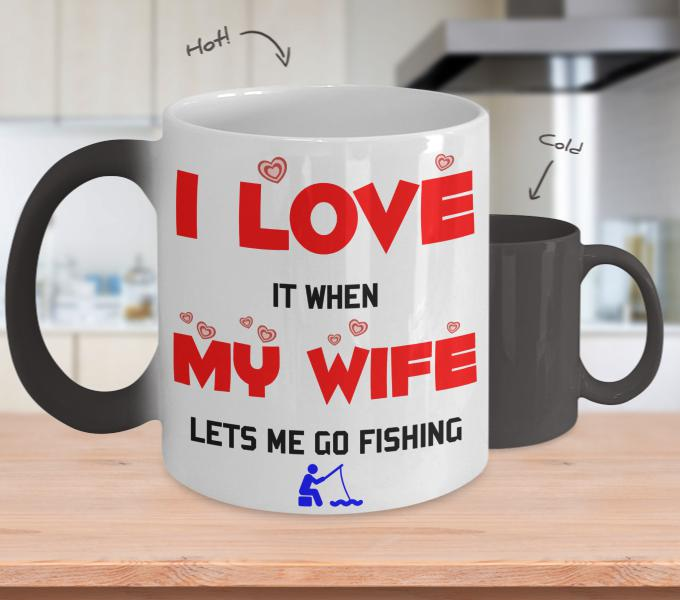 I Love It When My Wife Lets Me Go Fishing-NeatFind.net