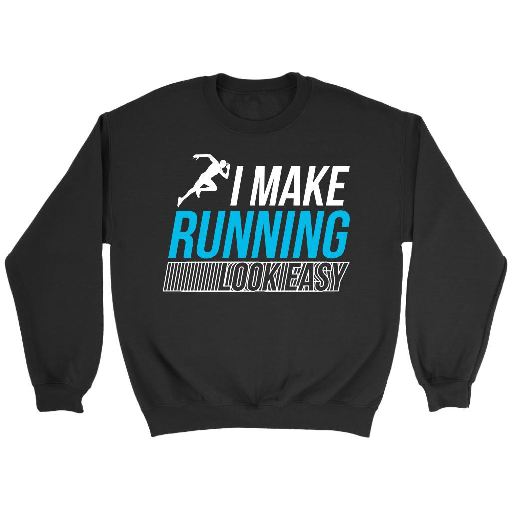 I Make Running Look Easy Best Gift Ideas For Runners Cool Funny Running Sweater-NeatFind.net